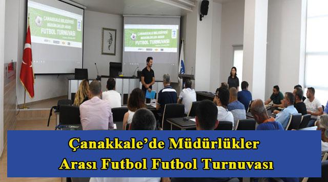 tekirdağ Çanakkale'de Müdürlükler Arası Futbol Futbol Turnuvası