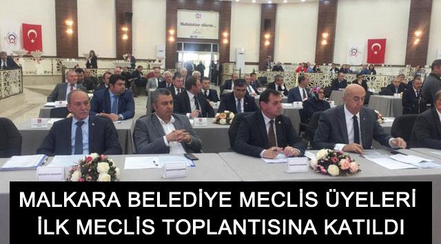 tekirdağ MALKARA BELEDİYE MECLİS ÜYELERİ İLK MECLİS TOPLANTISINA KATILDI