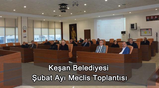 tekirdağ Keşan Belediyesi Şubat Ayı Meclis Toplantısı