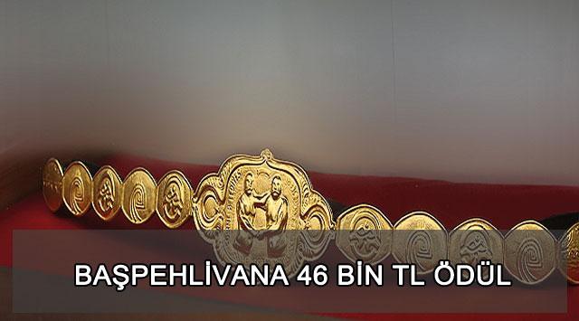 tekirdağ BAŞPEHLİVANA 46 BİN TL ÖDÜL