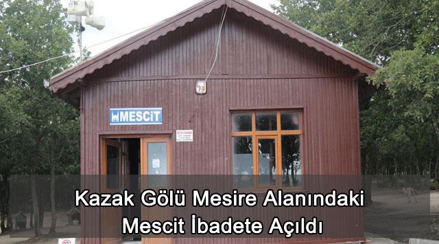 tekirdağ Kazak Gölü Mesire Alanındaki Mescit İbadete Açıldı
