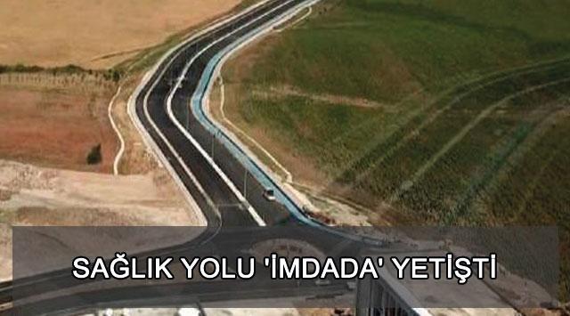 tekirdağ SAĞLIK YOLU 'İMDADA' YETİŞTİ
