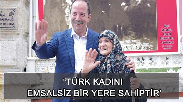 """tekirdağ """"TÜRK KADINI EMSALSİZ BİR YERE SAHİPTİR"""