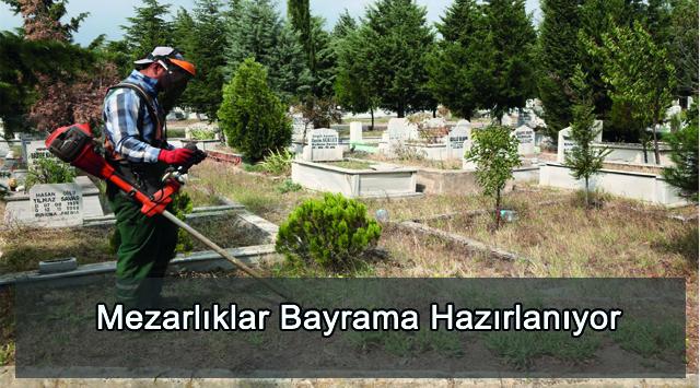 tekirdağ  Mezarlıklar Bayrama Hazırlanıyor