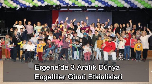 tekirdağ Ergene'de 3 Aralık Dünya Engelliler Günü Etkinlikleri