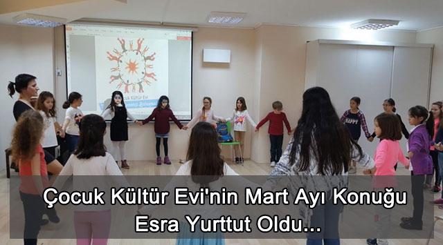 tekirdağ Çocuk Kültür Evi'nin Mart Ayı Konuğu Esra Yurttut Oldu...