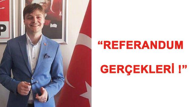 """tekirdağ """"REFERANDUM GERÇEKLERİ !"""" - TEKİRDAĞ HABERLERİ"""