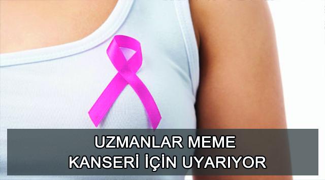 tekirdağ Uzmanlar Meme Kanseri İçin Uyarıyor