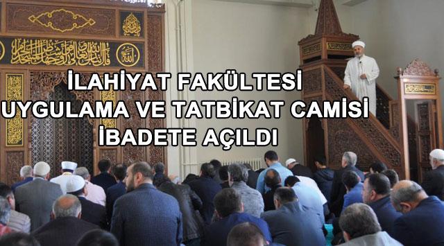 tekirdağ İlahiyat Fakültesi Uygulama ve Tatbikat Camisi İbadete Açıldı - Tekirdağ Haberleri