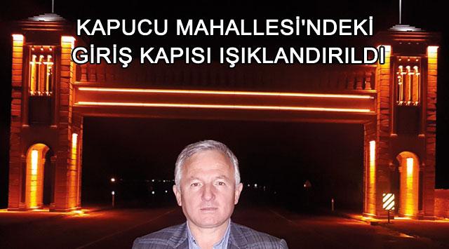 tekirdağ KAPUCU MAHALLESİ'NDEKİ GİRİŞ KAPISI IŞIKLANDIRILDI