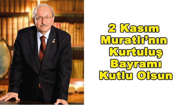 tekirdağ 2 Kasım Muratlı'nın Kurtuluş Bayramı Kutlu Olsun