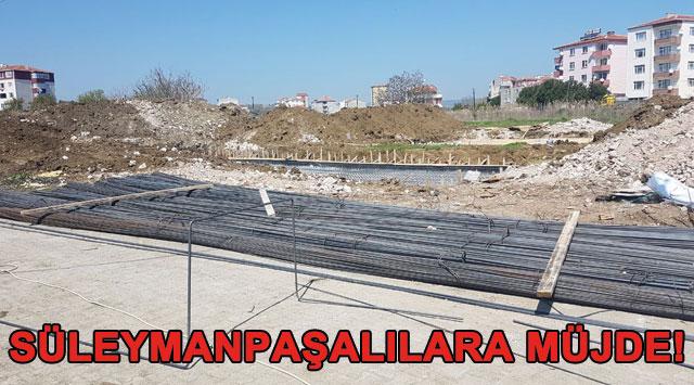 tekirdağ Süleymanpaşalılara Müjde!