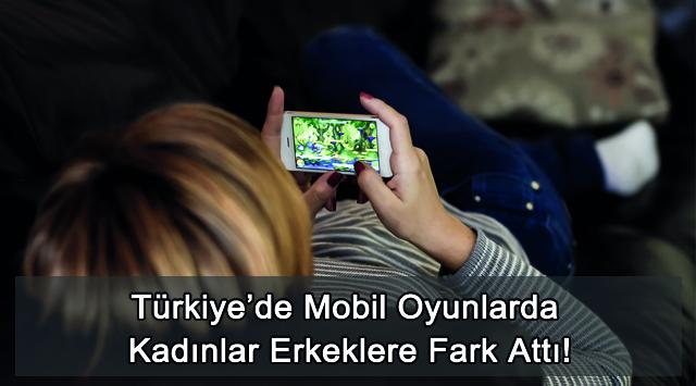 tekirdağ Türkiye'de Mobil Oyunlarda Kadınlar Erkeklere Fark Attı!