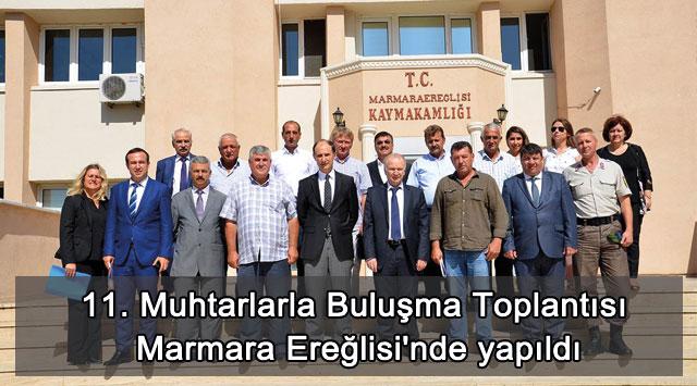 tekirdağ 11. Muhtarlarla Buluşma Toplantısı Marmara Ereğlisi'nde yapıldı