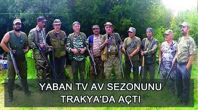 tekirdağ Yaban Tv Av Sezonunu Trakya'da Açtı