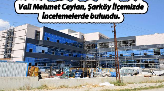 tekirdağ Vali Mehmet Ceylan, Şarköy İlçemizde İncelemelerde bulundu.