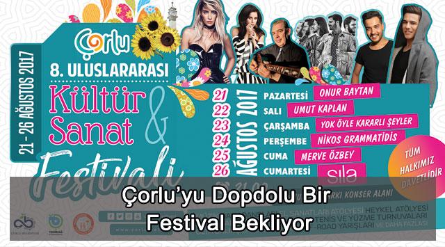 tekirdağ Çorlu'yu Dopdolu Bir Festival Bekliyor