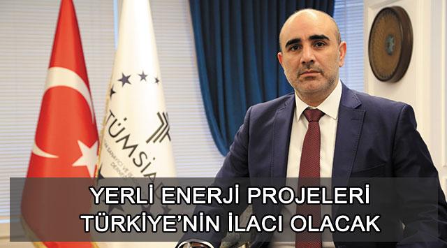 tekirdağ Yerli Enerji Projeleri Türkiye'nin İlacı Olacak