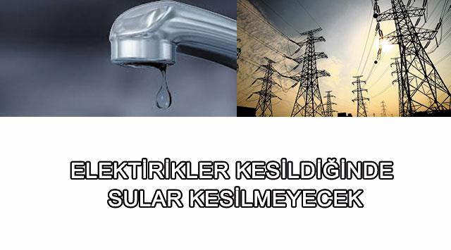 tekirdağ Elektirikler Kesildiğinde Sular Kesilmeyecek