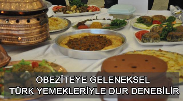 tekirdağ Obeziteye Geleneksel Türk Yemekleriyle Dur Denebilir