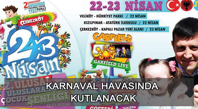 tekirdağ Karnaval Havasında Kutlanacak