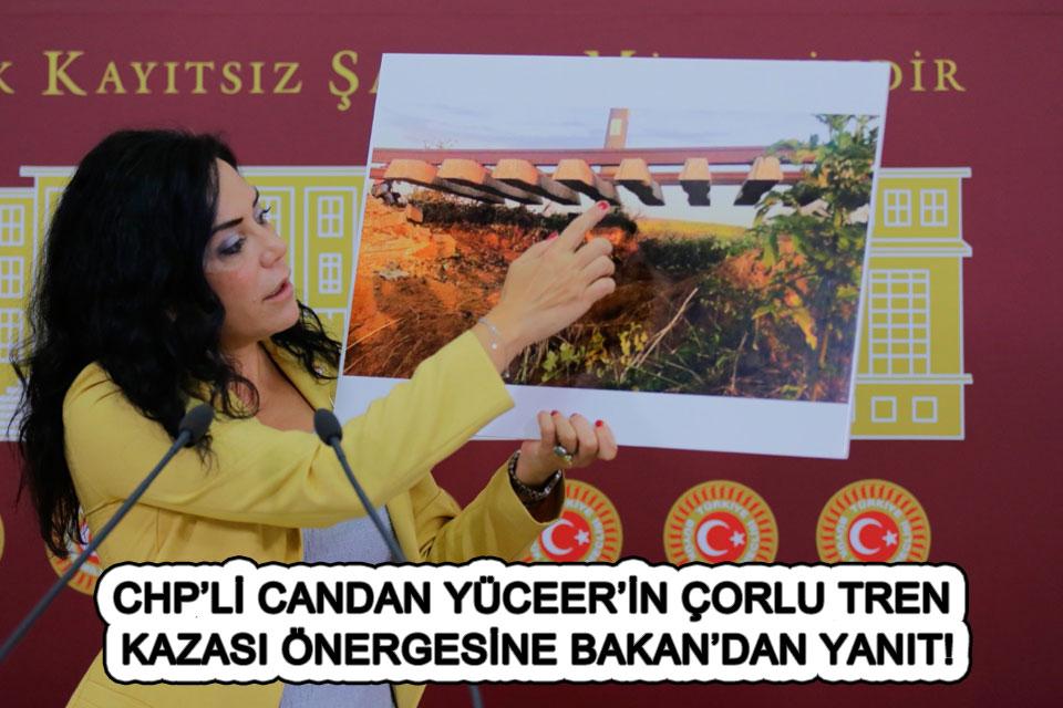 tekirdağ CHP'Lİ CANDAN YÜCEER'İN ÇORLU TREN KAZASI ÖNERGESİNE BAKAN'DAN  YANIT!