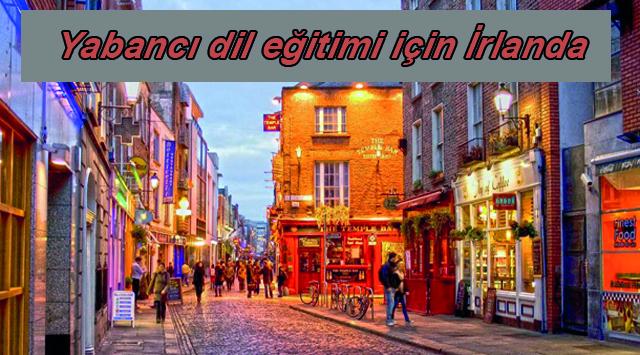 tekirdağ Yabancı Dil Eğitimi İçin İrlanda