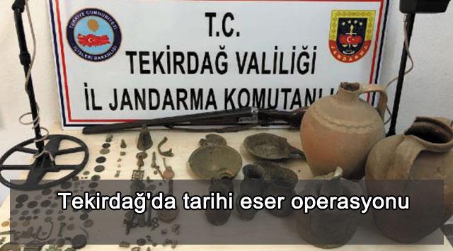 tekirdağ Tekirdağ'da tarihi eser operasyonu