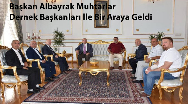 tekirdağ Başkan Albayrak Muhtarlar Dernek Başkanları İle Bir Araya Geldi