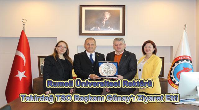 tekirdağ Rumeli Üniversitesi Rektörü Tekirdağ TSO Başkanı Günay'ı Ziyaret Etti