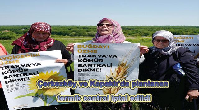 tekirdağ Çerkezköy ve Kapaklı'da planlanan termik santral iptal edildi