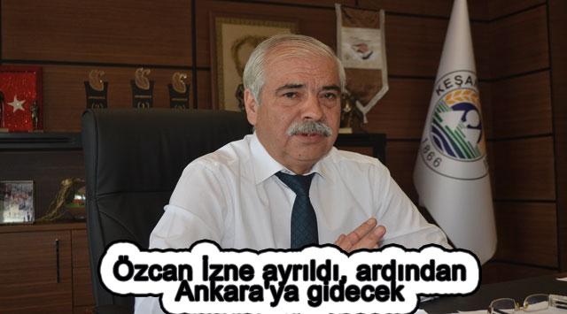 tekirdağ Özcan İzne ayrıldı, ardından Ankara'ya gidecek