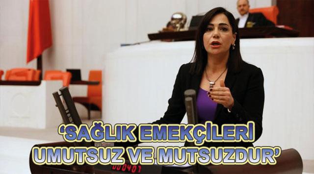 tekirdağ 'SAĞLIK EMEKÇİLERİ UMUTSUZ VE MUTSUZDUR'