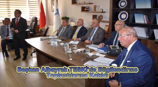 tekirdağ Başkan Albayrak TESKİ'de Bilgilendirme Toplantılarına Katıldı