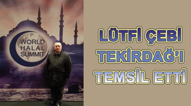 tekirdağ LÜTFİ ÇEBİ TEKİRDAĞ'I TEMSİL ETTİ
