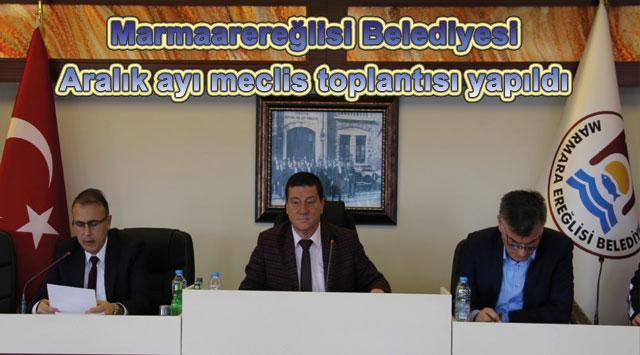 tekirdağ Marmaarereğlisi Belediyesi Aralık ayı meclis toplantısı yapıldı