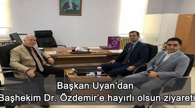 tekirdağ Başkan Uyan'dan Başhekim Dr. Özdemir'e hayırlı olsun ziyareti