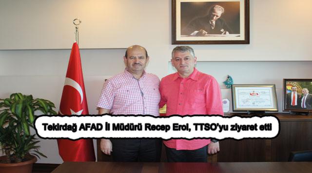 tekirdağ Tekirdağ AFAD İl Müdürü Recep Erol, TTSO'yu ziyaret etti