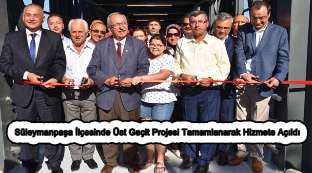 tekirdağ Süleymanpaşa İlçesinde Üst Geçit Projesi Tamamlanarak Hizmete Açıldı