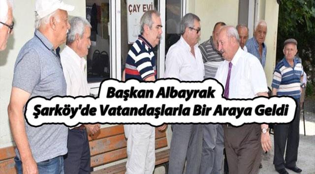 tekirdağ Başkan Albayrak Şarköy'de Vatandaşlarla Bir Araya Geldi