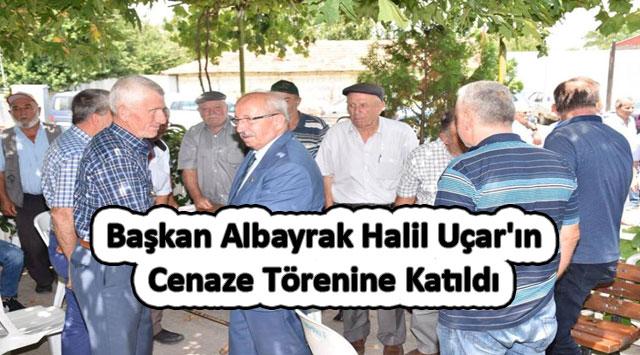 tekirdağ Başkan Albayrak Halil Uçar'ın Cenaze Törenine Katıldı