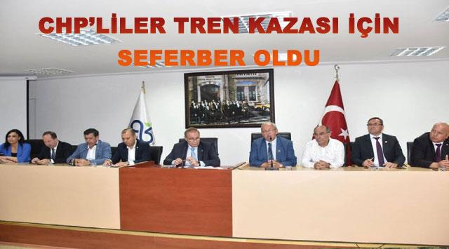 tekirdağ CHP'LİLER TREN KAZASI İÇİN SEFERBER OLDU