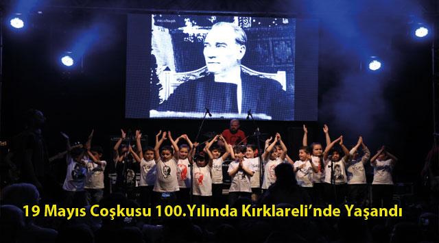 tekirdağ 19 Mayıs Coşkusu 100.Yılında Kırklareli'nde Yaşandı