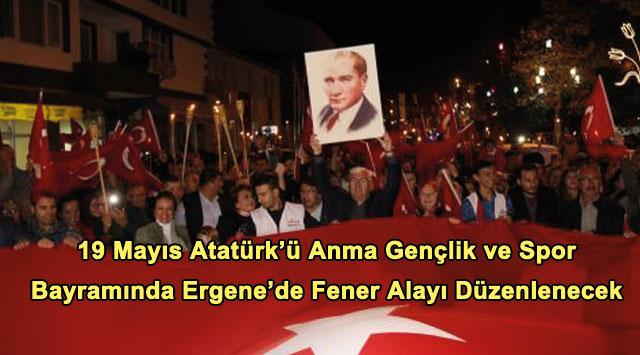 tekirdağ 19 Mayıs Atatürk'ü Anma Gençlik ve Spor Bayramında Ergene'de Fener Alayı Düzenlenecek