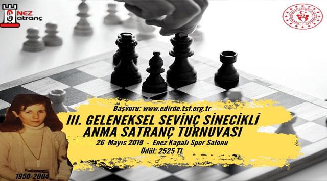 tekirdağ Enez'de 3. Geleneksel Sevinç Sinecikli Anma Satranç Turnuvası Düzenleniyor!!