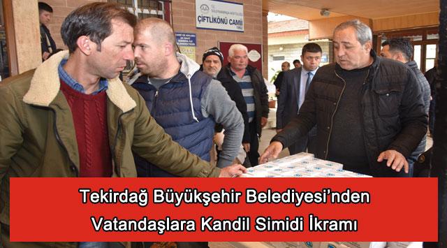 tekirdağ Tekirdağ Büyükşehir Belediyesi'nden Vatandaşlara Kandil Simidi İkramı