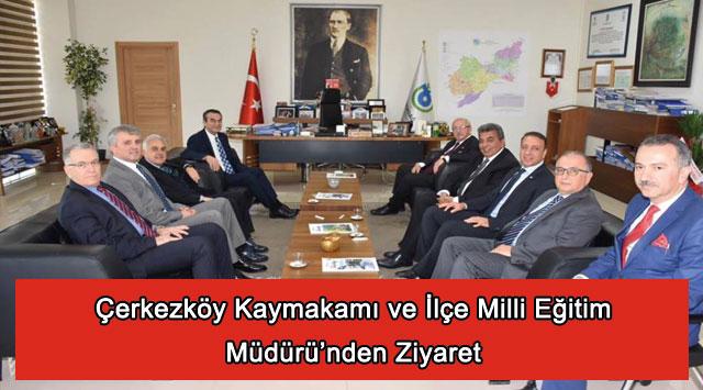 tekirdağ Çerkezköy Kaymakamı ve İlçe Milli Eğitim Müdürü'nden Ziyaret