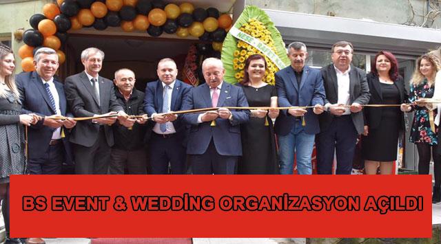 tekirdağ BS EVENT & WEDDİNG ORGANİZASYON AÇILDI