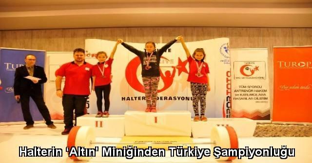 tekirdağ Halterin 'Altın' Miniğinden Türkiye Şampiyonluğu