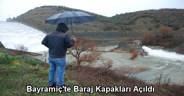 tekirdağ Bayramiç'te Baraj Kapakları Açıldı